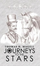 Thomas H. Magill Journeys to the Stars