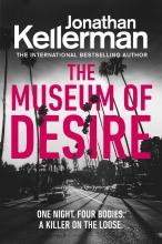 Jonathan Kellerman, The Museum of Desire