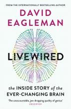 David Eagleman, Livewired