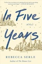 Rebecca Serle , In Five Years