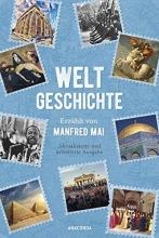 Mai, Manfred Weltgeschichte - Erzählt von Manfred Mai