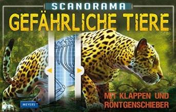 Claybourne, Anna,   Panzacchi, Cornelia Scanorama: Gefährliche Tiere