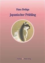 Bethge, Hans Japanischer Frühling