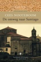 Cees Nooteboom , De omweg naar Santiago