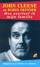 R. Skynner J. Cleese, Hoe overleef ik mijn familie