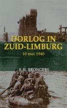 E.H. Brongers , Oorlog in Zuid-Limburg 10 mei 1940