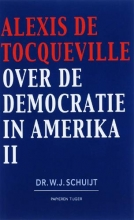 A. de Tocqueville , Over de democratie in Amerika 2