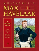 Jos van Waterschoot Multatuli, Max Havelaar - de graphic novel