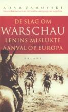 Adam  Zamoyski De slag om Warschau