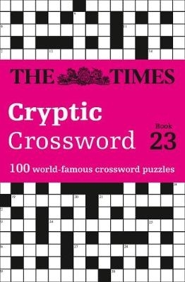 The Times Mind Games,   Rogan, Richard,The Times Cryptic Crossword Book 23