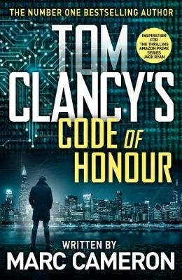 Marc Cameron,Tom Clancy`s Code of Honour