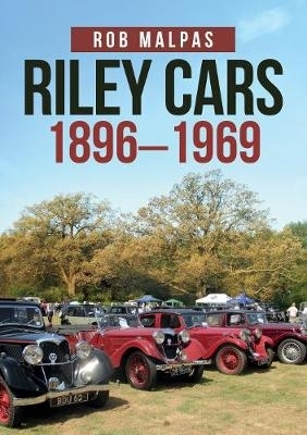 Rob Malpas,Riley Cars 1896-1969