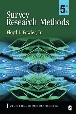 Floyd J. Fowler,Survey Research Methods