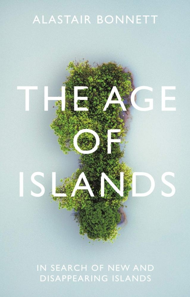 Alastair Bonnett,The Age of Islands