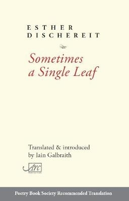 Esther Dischereit,   Iain Galbraith,Sometimes a Single Leaf