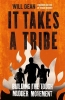 Will Dean, It Takes a Tribe