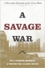 Williamson Murray,   Wayne Wei-Siang Hsieh, A Savage War
