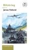 Holland, James, Blitzkrieg: Book 1 of the Ladybird Expert History of the Sec