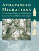 R. G. Matson,   Martin P.R. Magne, Athapaskan Migrations