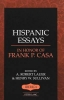 , Hispanic Essays in Honor of Frank P. Casa