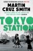 Cruz Smith, Martin, Tokyo Station