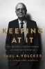 <b>Christine Harper,   Paul A. Volcker</b>,Keeping At It