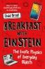 Orzel Chad, Breakfast with Einstein
