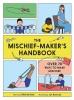 Mike  Barfield, The Mischief Maker`s Handbook