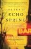 Laing Olivia, Trip to Echo Spring
