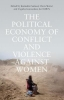 , Political Economy of Conflict and Violence Against Women