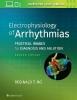 <b>Reginald T. Ho</b>,Electrophysiology of Arrhythmias