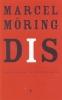 Marcel Möring, Dis