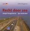 Gitte Brugman, Recht door zee / Straight Through the Sea / Quer durchs Meer