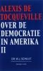 Alexis de Tocqueville, Over de democratie in Amerika