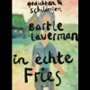 <b>Bartle  Laverman</b>,In echte Fries