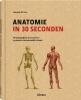 <b>Gabrielle M. Finn</b>,Anatomie in 30 seconden
