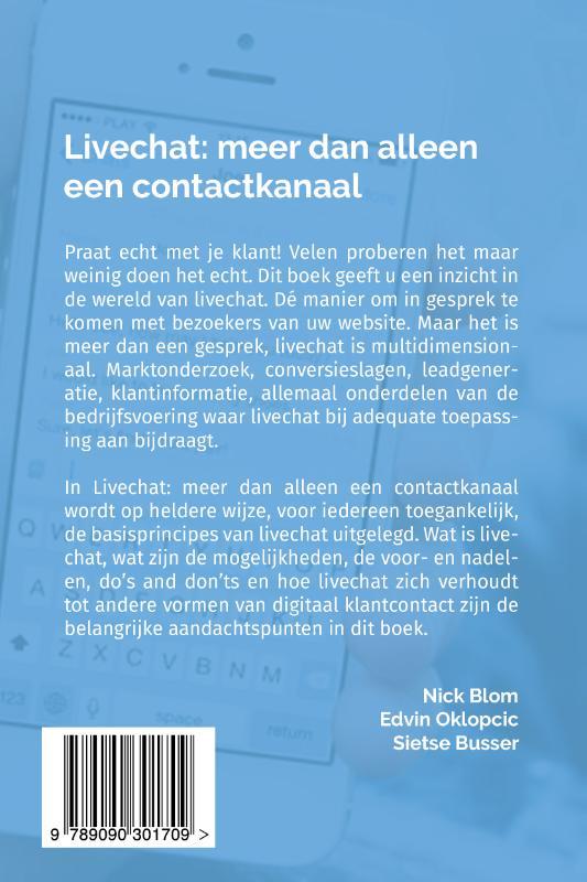 Nick Blom, Edvin Oklopcic, Sietse Busser,Livechat