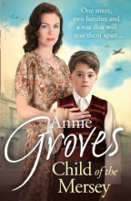Annie Groves Child of the Mersey