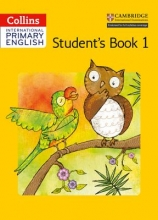 Collins UK Collins International Primary English - Cambridge Primary English Student`s Book 1