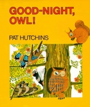 Hutchins, Pat Good Night, Owl!