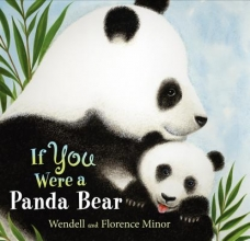 Minor, Florence If You Were a Panda Bear