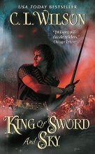 Wilson, C. L. King of Sword and Sky