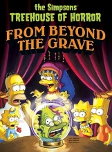 Groening, Matt The Simpsons Treehouse of Horror from Beyond the Grave