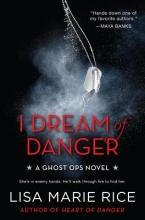 Rice, Lisa Marie I Dream of Danger
