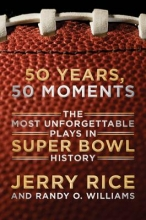 Jerry Rice,   Randy O. Williams 50 Years, 50 Moments