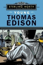 North, Sterling Young Thomas Edison