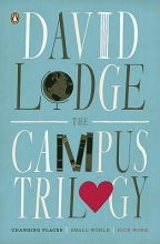 Lodge, David The Campus Trilogy