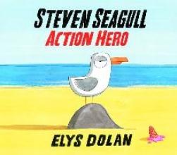 Dolan, Elys Steven Seagull Action Hero