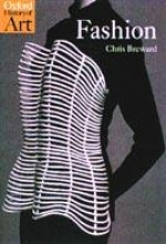 Christopher (Professor in Cultural and Historical Studies, London College of Fashion) Breward Fashion