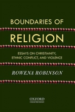 Rowena (Visiting Professor, Department of Humanities and Social Sciences, Indian Institute of Technology Guwahati, Assam) Robinson Boundaries of Religion